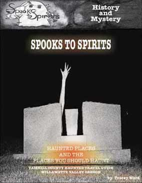 the front cover of Spooks to Spirits Volume 1: Lafayette & McMinnville
